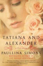 Tatiana and Alexander (ISBN: 9780061987465)