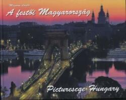 MÉSZÁROS LÁSZLÓ - A FESTÕI MAGYARORSZÁG - PICTURESQUE HUNGARY (2014)