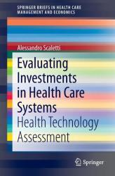 Evaluating Investments in Health Care Systems (2014)