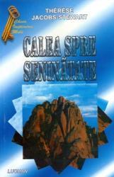 Calea spre seninătate. Metode practice pentru a-și găsi liniștea sufletească (ISBN: 9789738465855)