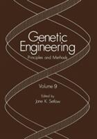 Genetic Engineering: Principles and Methods Volume 9 (2012)
