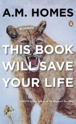 This Book Will Save Your Life (ISBN: 9780143038740)