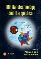 RNA Nanotechnology and Therapeutics (2013)