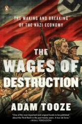 Wages of Destruction - Adam Tooze (ISBN: 9780143113201)