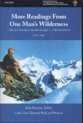 More Readings from One Man's Wilderness: The Journals of Richard L. Proenneke, 1974-1980 (ISBN: 9780160729942)
