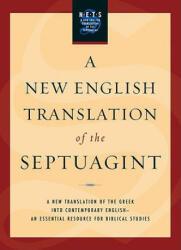 New English Translation of the Septuagint - Albert Pietersma, Benjamin G. Wright (ISBN: 9780195289756)