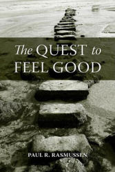 Quest to Feel Good (2010)