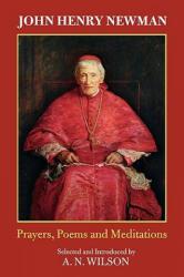 John Henry Newman - A. N. Wilson (ISBN: 9780281059737)