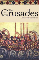 The Crusades: A History; Second Edition (ISBN: 9780300101287)