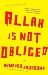Allah Is Not Obliged (ISBN: 9780307279576)
