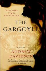 The Gargoyle (ISBN: 9780307388674)