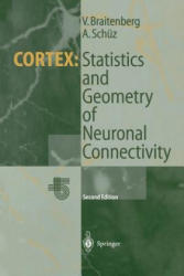Cortex: Statistics and Geometry of Neuronal Connectivity (2012)