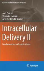 Intracellular Delivery II - Fundamentals and Applications (2014)