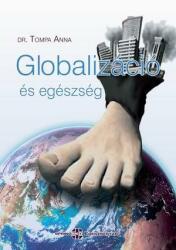 Globalizáció és egészség (ISBN: 9786155166563)
