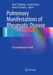 Pulmonary Manifestations of Rheumatic Disease - A Comprehensive Guide (2014)
