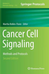 Cancer Cell Signaling - Methods and Protocols (2014)