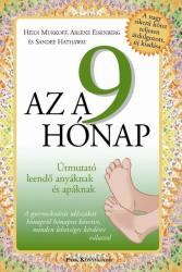 Heidi Murkoff - Arlene Eisenberg - Sande: Az a 9 hónap - Útmutató leendő anyáknak és apáknak könyv (2014)