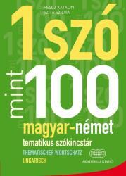 1 Szó mint 100 Magyar-Német tematikus szókincstár (ISBN: 9789630594639)