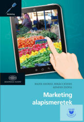 Marketing alapismeretek (ISBN: 9789630595025)