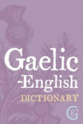 Gaelic - English Dictionary (2006)