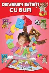Devenim isteți cu Bufi. Învățăm literele (ISBN: 9789737146731)