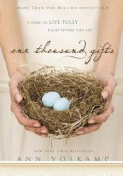 One Thousand Gifts - Ann Voskamp (ISBN: 9780310321910)