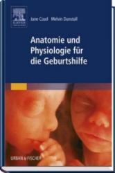 Anatomie und Physiologie fr die Geburtshilfe (2007)