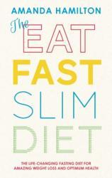 The Eat, Fast, Slim Diet (2014)