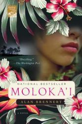 Moloka'i - Alan Brennert (ISBN: 9780312304355)