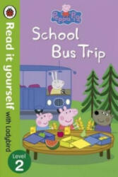 Peppa Pig: School Bus Trip - Read it yourself with Ladybird - Ladybird (2014)