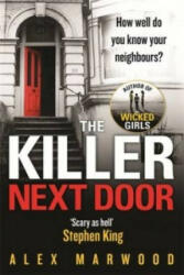 Killer Next Door - Alex Marwood (2014)