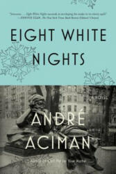Eight White Nights (ISBN: 9780312680565)