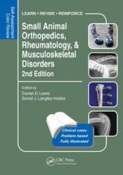 Small Animal Orthopedics, Rheumatology and Musculoskeletal Disorders - Daniel Lewis (2014)