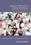 Assertive Outreach in Mental Healthcare - Current Perspectives (2011)