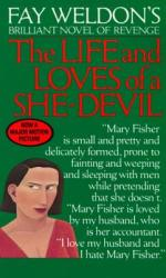 Life and Loves of a She Devil (ISBN: 9780345323750)