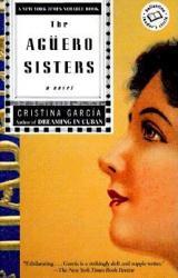 The Aguero Sisters - Cristina Garcia (ISBN: 9780345406514)