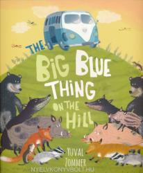The Big Blue Thing on the Hill (2014)