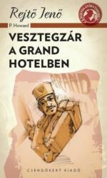 Vesztegzár a Grand Hotelben (ISBN: 9786155476143)