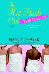 The Hot Flash Club Strikes Again (ISBN: 9780345469182)