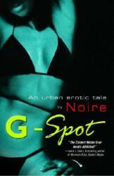 G-Spot: An Urban Erotic Tale by (ISBN: 9780345477217)