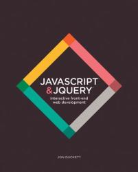 JavaScript JQuery: Interactive Front-End Web Development (2014)