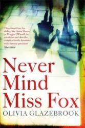Never Mind Miss Fox (2014)