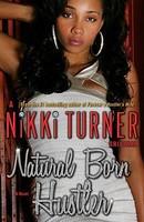 Natural Born Hustler (ISBN: 9780345523600)