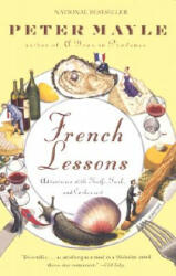French Lessons: Adventures with Knife, Fork, and Corkscrew (ISBN: 9780375705618)