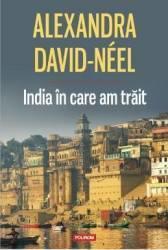 India în care am trăit (2014)
