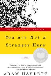 You Are Not a Stranger Here (ISBN: 9780385720724)