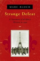 Strange Defeat - Marc Bloch (ISBN: 9780393319118)