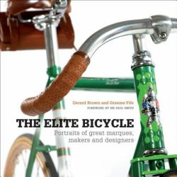 The Elite Bicycle - Gerard Brown, Graeme Fife (2013)