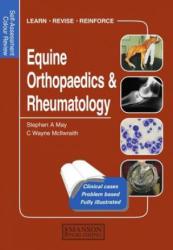Equine Orthopaedics and Rheumatology - C. Wayne McIlwraith (1998)