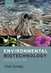 Environmental Biotechnology - Alan H Scragg (2005)